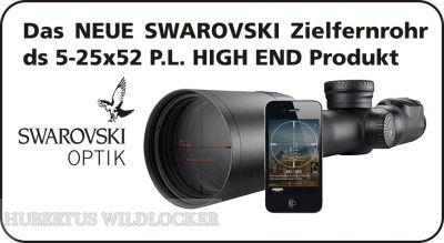ds 5-25x52 P L  SWAROVSKI Zielfernrohr  mit 30 mm Ringmontage